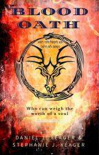 Blood Oath (Book 2 of Alfireán age) by DanielLeonHeart