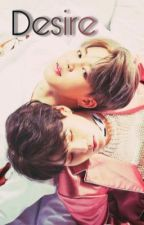 Desire Yoonmin Fanfic  DISCONTINUED by __QueenTrin__
