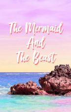 The Mermaid And The Beast by gelastories