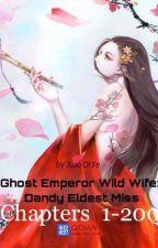 Ghost Emperor Wild Wife: Dandy Eldest Miss [On-Going] by Schneidens