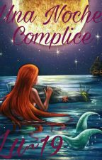 Una noche Cómplice.  by user55773673