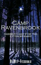 • . ° * Camp Ravenbrook * ° . • by Http-Fitzgerald