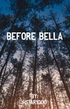 Before Bella by hstar1000