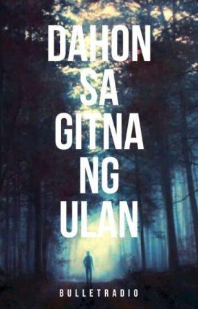 Dahon Sa Gitna Ng Ulan by bulletradio