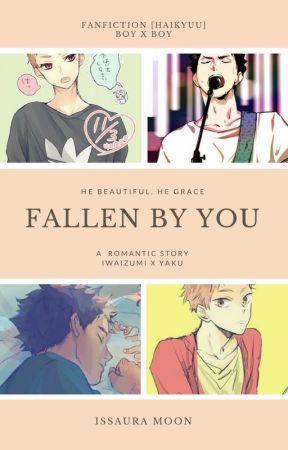 Fallen by You [Iwaizumi x Yaku] [Boy X Boy] [Haikyuu