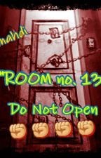 """ROOM no. 13"" by i_am_mahdi"