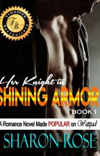 Her Knight In Shining Armor (Published) by iamsharonrose