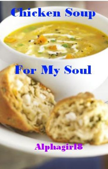 Chicken Soup for my Soul