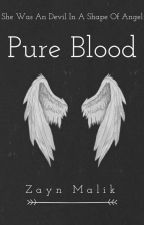 Pure Blood|Z.M. by Small_PaX