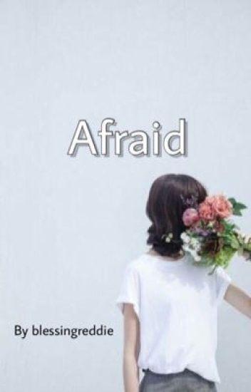 Afraid - reddie ✅