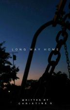 Long Way Home by christinological