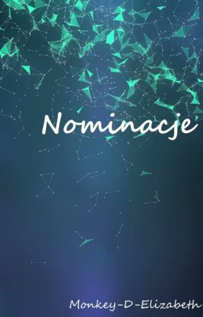 Nominacje by Monkey-D-Elizabeth