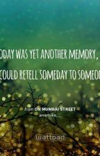 On Mumbai Street Fan Fiction ( FF Of Anamika's On Mumbai Street)  by nonelikethose