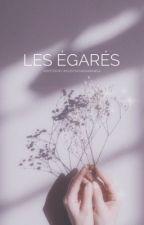 Les Égarés  by imlostinthedarkness