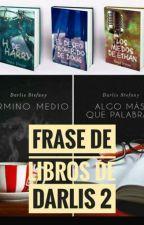 Frases de libros de Darlis 2 by CateAgua
