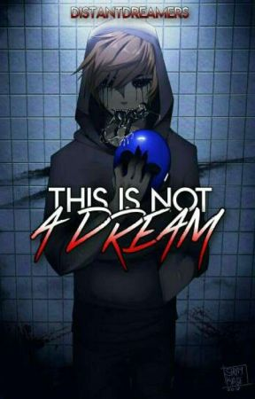 This Is Not A Dream [Eyeless Jack X Reader] - Prologue - Wattpad