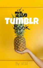 The Tumblr Book by ValentinaGirl14