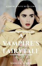 A Vampire's Fairytale by FangirlSSY