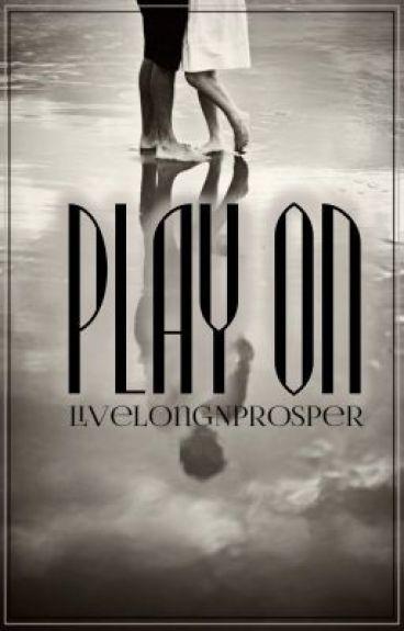 Play On by LiveLongNProsper