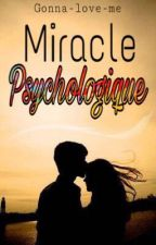 Miracle Psychologique by gonna-love-me