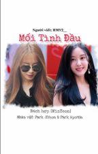 MỐI TÌNH ĐẦU [Minyeon]  by minyeoncouple140712