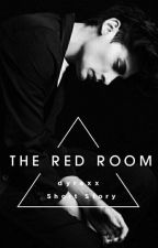 The Red Room (NC21+) by KimDyra