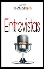 ENTREVISTAS  by EditorialBlackJack