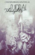 suicidal thoughts //c.r  -Anna by ChandlerRiggsnovelas