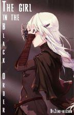 The girl in the Black Order by Zeno-neechan