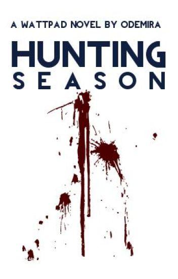 Hunting Season [✔️]
