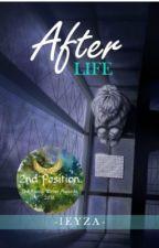 AfterLIFE [HIATUS] by -Leyza-