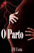 O PARTO by JoseMauricioCosta
