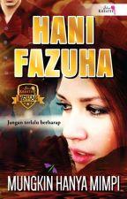 MUNGKIN HANYA MIMPI by hanifazuha