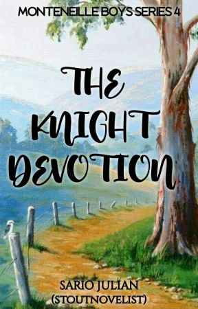 The Knight Devotion (Monteneille Boys #4) by stoutnovelist