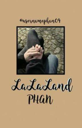 la la land;; phan // SLOW UPDATES by usernamePhan04