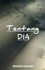 Tentang Dia by ridwanbay