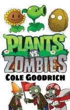 Plants vs. Zombies by Cole_Goodrich