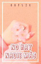 No Hay Nadie Más -Larry Stylinson. #PSY18 by Oops28