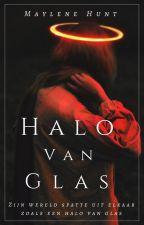 Halo van Glas by MayleneHunt
