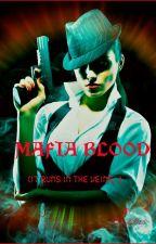 MAFIA BLOOD by Fikzo23
