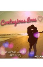 Contagious Love by ayee_itsying