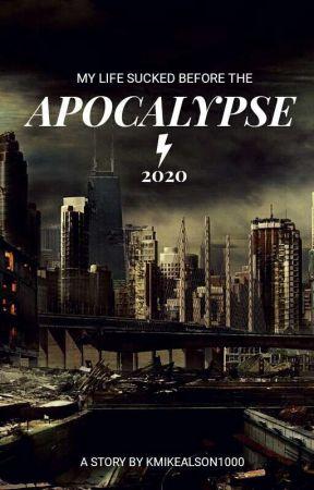 Apocalypse 2020 by KMikealson1000