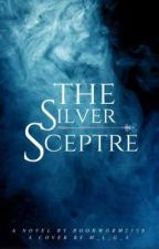 The Silver Sceptre | On Hold by bookworm215x