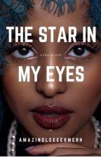 The star in my eyes (Hausa Love Story) by amazingleeeemerh