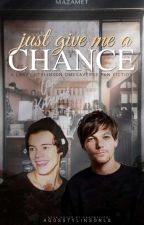 Just give me a chance [L.S OMEGAVERSE] by AgosStylinsonLS