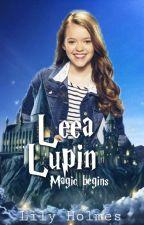 Leea Lupin - Magia începe  by -Huffleshee