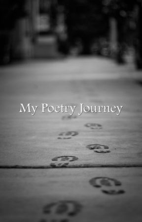 My Poetry Journey I See You There Poem The End Wattpad