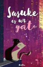 ¿Sasuke es un gato? ⇢『 SasuSaku 』 by NeoClas