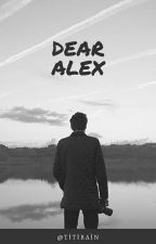 DEAR ALEX by titirain