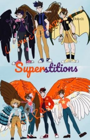 Superstitions|| A Sanders Side Story by John_Laurens1
